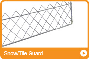 Snow/Tile Guard